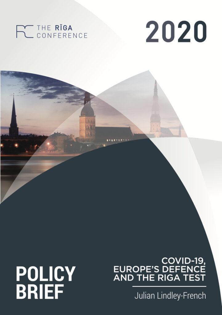 Džūliens Lindlijs-Frenčs: COVID-19, Eiropas aizsardzība un Rīgas tests