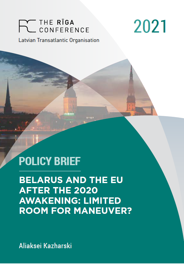 Aliaksei Kazharski: Belarus and the EU after the 2020 Awakening: Limited Room for Maneuver?